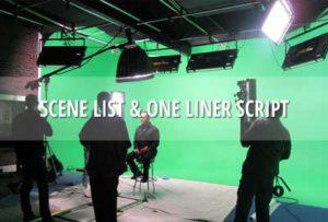 Scene list & one liner script