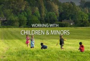 Working with minors & children