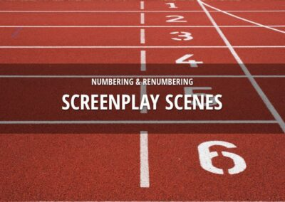 Number scenes and renumber scenes in a drama screenplay. Here is how-to!